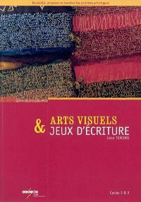 Arts visuels & jeux d'écriture, cycles 2 & 3