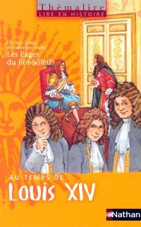 Au temps de... Louis XIV, CM1 : livre de l'élève