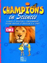 Champions en sciences : activités CM2