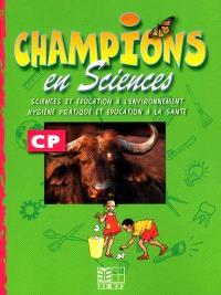Champions en sciences : activités CP