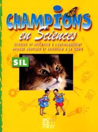 Champions en sciences : activités SIL