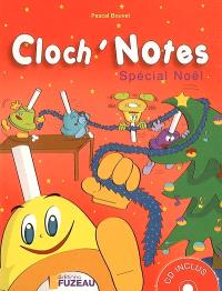 Cloch'notes. Volume 1, Spécial Noël
