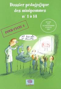 Dossier pédagogique des minipommes : pour cycle 3. Volume 1 à 14