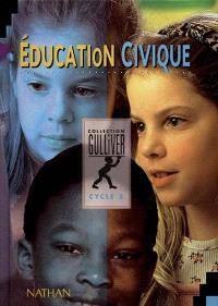 Education civique : cycle 3, livre de l'élève