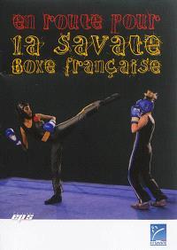 En route pour la savate boxe française