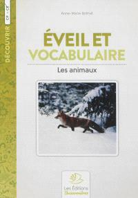 Eveil et vocabulaire : les animaux, CE1-CE2