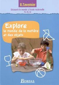 Explore le monde de la matière et des objets