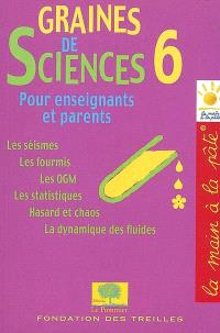 Graines de sciences. Volume 6