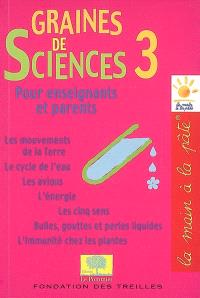 Graines de sciences. Volume 3