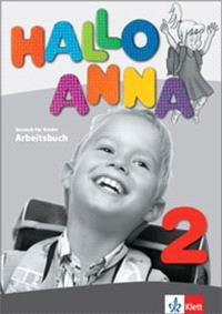 Hallo Anna 2 : Deutsch für Kinder : Arbeitsbuch
