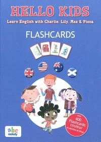Hello kids : flashcards : learn english with Charlie, Lily, Max & Fiona