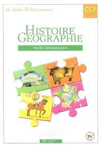 Histoire et géographie CE2 cycle 3 : guide pédagogique