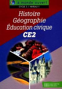 Histoire, géographie, éducation civique, CE2, cycle 3 niveau 1 : livre de l'élève