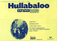 Hullabaloo : anglais, cycle 3, niveau 2