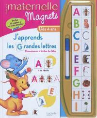 J'apprends les grandes lettres : reconnaissance et écriture des lettres