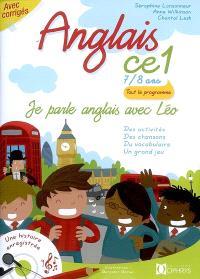 Je parle anglais avec Léo, anglais CE1, 7-8 ans : des activités, des chansons, du vocabulaire, un grand jeu