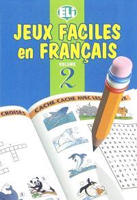 Jeux faciles en français. Volume 2