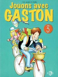 Jouons avec Gaston. Volume 3