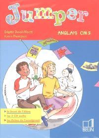 Jumper anglais CM2 : le livret de l'élève, les 2 CD audio, les fiches de l'enseignant