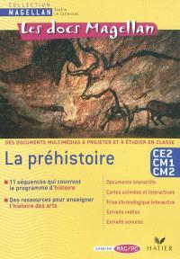 La préhistoire, Les docs Magellan, CE2 CM1 CM2 : cédérom
