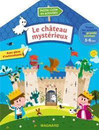 Le château mystérieux : toutes les activités de grande section 5-6 ans
