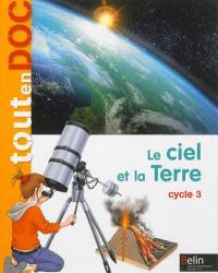 Le ciel et la Terre : cycle 3