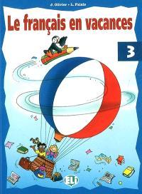 Le français en vacances. Volume 3