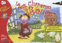 Le Petit Chaperon rouge : application pour vidéoprojecteur et TBI