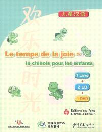 Le temps de la joie : le chinois pour les enfants