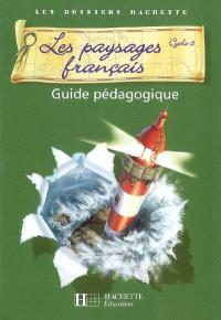 Les paysages français cycle 3 : guide pédagogique