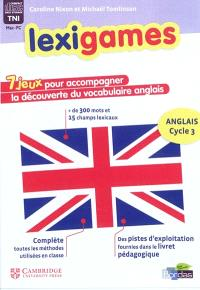 Lexigames : anglais cycle 3