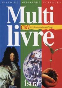 Multilivre histoire, géographie, sciences, CM1 cycle 3
