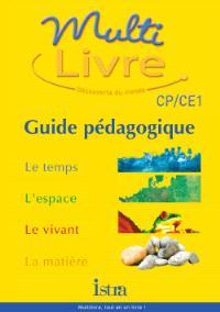 Multilivre, histoire-géographie, éducation civique, CE : guide pédagogique