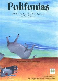 Polifonias : initiation à la polyphonie par le chant pyrénéen