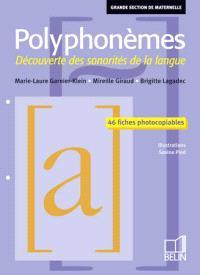 Polyphonèmes, grande section de maternelle : découverte des sonorités de la langue