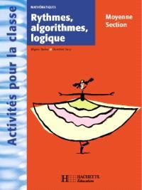 Rythmes, algorithmes, logique, moyenne section