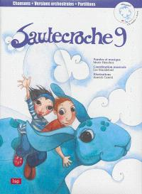 Sautecroche. Volume 9