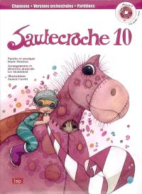 Sautecroche. Volume 10