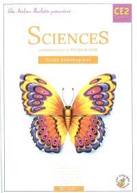 Sciences expérimentales et technologie CE2 cycle 3 : guide pédagogique