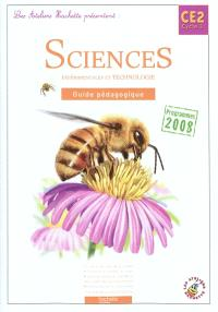 Sciences expérimentales et technologie, CE2 cycle 3 : guide pédagogique : programmes 2008