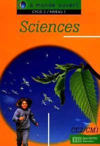 Sciences, cycle 3, niveau 1 : livre de l'élève