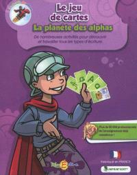 La planète des Alphas, Le jeu de cartes : de nombreuses activités pour découvrir et travailler tous les types d'écriture