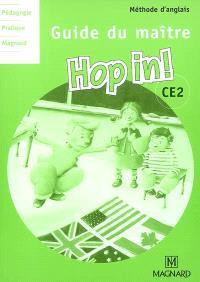 Hop in ! méthode d'anglais CE2 : guide du maître