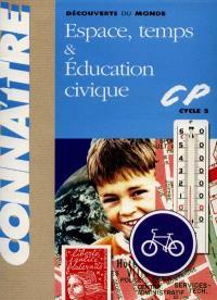 Découverte du monde CP : espace, temps et éducation civique