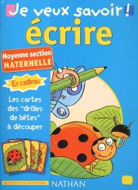 Ecrire : moyenne section