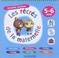 Les récrés de la maternelle, grande section : 5-6 ans