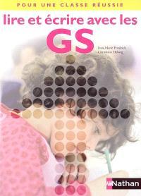 Lire et écrire avec les GS : livret pédagogique