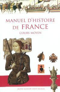 Manuel d'histoire de France : cours moyen