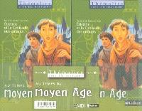 Au temps du Moyen Age, CE2-CM1