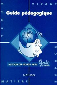 Autour du monde avec Gafi : guide pédagogique série 1, CP